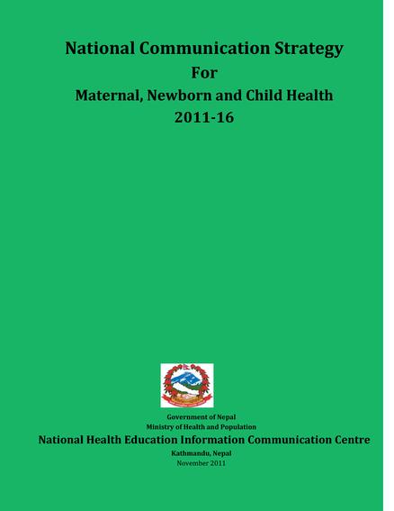 Nepal: National Communication Strategy for Maternal, Newborn