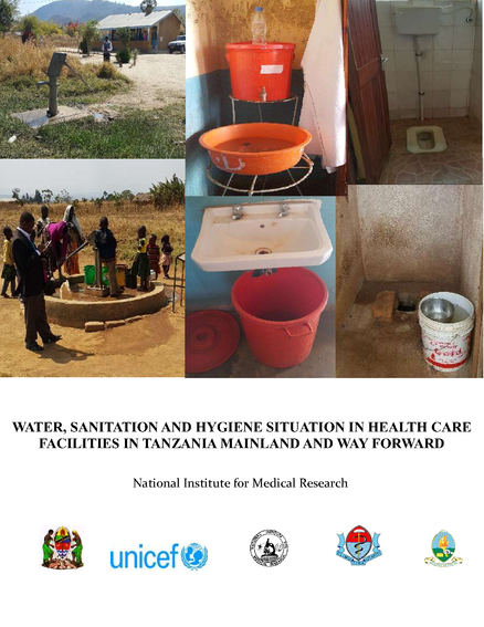 Water, Sanitation and Hygiene Situation in Health Care Facilities in